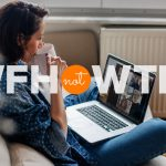WFH 2020 : Ultimate Guide for Remote Work or Work from Home